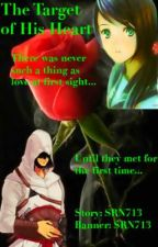 The Target of His Heart (An Assassin's Creed Fanfic) by SRN713