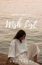 Wish List (Riola Series #1)  by avlxcha