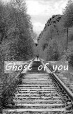 Ghost of you (Luke Hemmings one shot) by askingmadeline