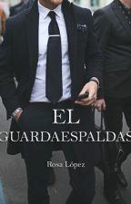 """""""El Guardaespaldas"""". by itsrosyl"""
