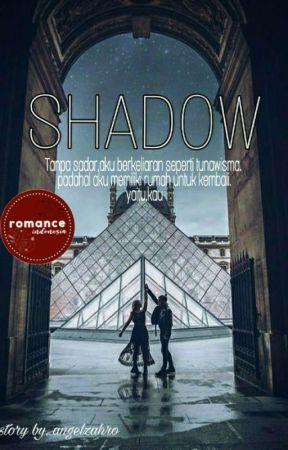 SHADOW (Angel+Alex Story) by angelzahro7