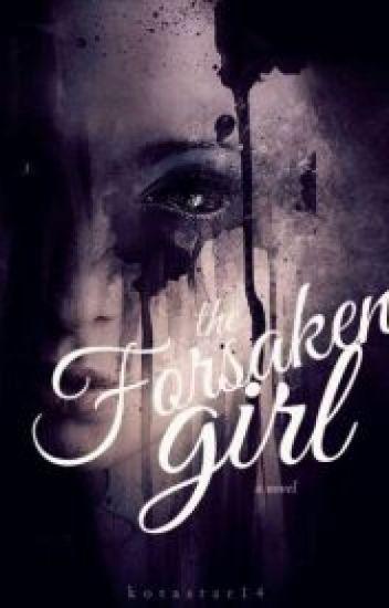 The Forsaken Girl