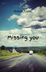 Missing you by Anime_Geek