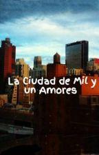 La Ciudad de Mil y un Amores  by Valguerrero