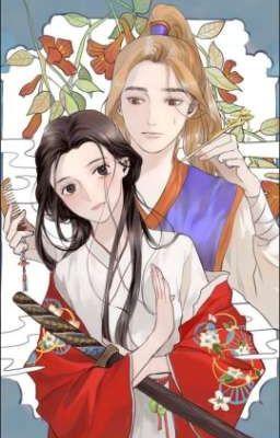 Đọc truyện [Hoàn] ● Muốn Làm Nữ Hiệp Quá ● [ Manhua ]
