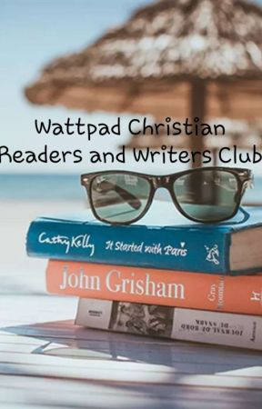 wattpad Christian readers and writers club  by Christian_Girl_4ever