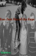 Zoe: Just One of the Guys (Slowly Editing) by flyingbaboons