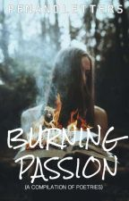 Burning Passion by penandletters