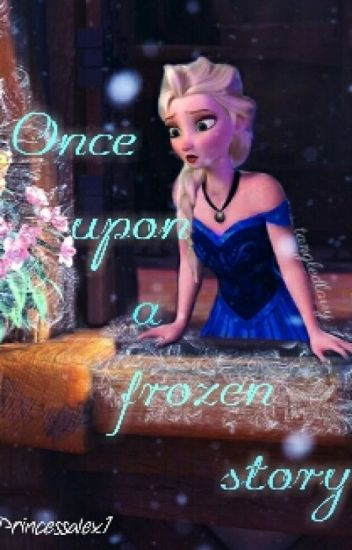 once upon a frozen story