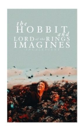 The Hobbit Imagines by -incalescent