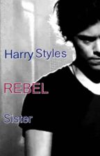 Harry Styles rebel sister by LouisCarrotFamily