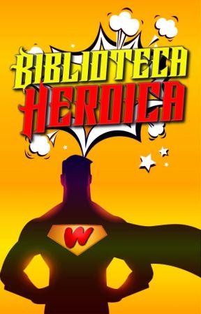 Biblioteca Heroica by SuperheroesES