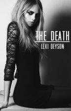 The Death by LexiDeyson