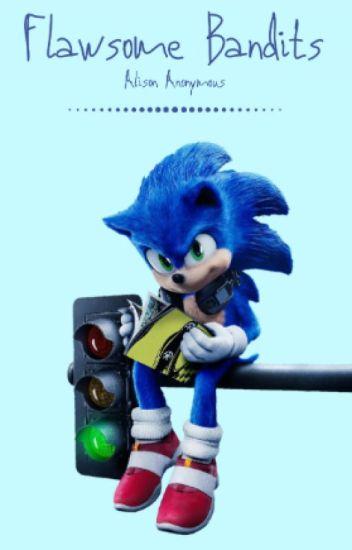 Flawsome Bandits Sonic The Hedgehog X Reader Hunky Dory Wattpad