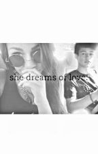 She dreams of love.(Cameron Dallas) by BOwYeah