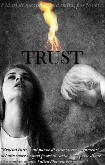 Trust || Draco Malfoy (SOSPESA)