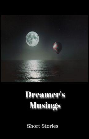 Dreamer's Musings by DreamerGurl169