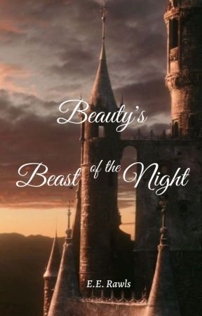 Beauty's Beast of the Night by erawlsauthor