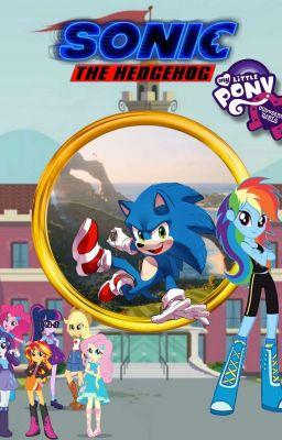 Sonic The Hedgehog Movie Equestria Girls Chrisgamer3095 Wattpad