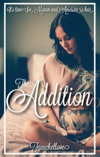 The Addition (The Selection)