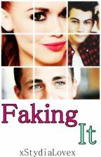 Faking It ➳ Stydia by xStydiaLovex