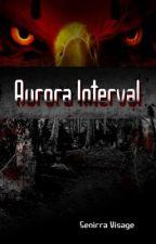 Aurora Interval by Senirra