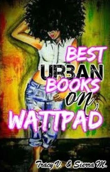 Best Urban Books on Wattpad (2014)