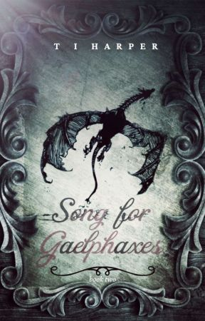 Song For Gaelphaxes - {Book Two of Nim's Dragon}-  A Seedworld Novel by T_I_Harper