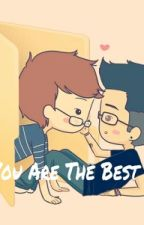 You Are The Best [Zouis] by BrandonStylinsonlh
