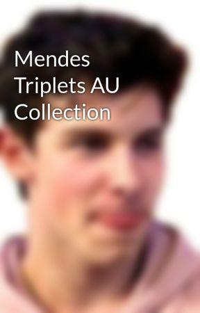 Mendes Triplets AU Collection by softboyshawn
