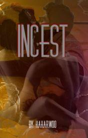 Incest by kakarwoo