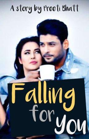 SidNaaz : Falling for you by preetibhatt14
