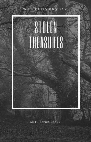 Stolen Treasures (Book 2 of SBTE)