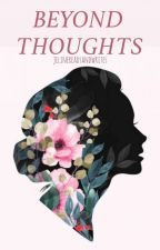 Beyond Thoughts  by jelinereadsandwrites