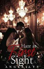 Hate At First Sight by FuschiaAngel