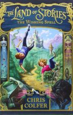 The Land of Stories||#1 The Wishing Spell by story2maker