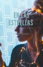 En las estrellas by TrueCheshireE
