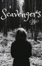 A Scavenger's Life by LaiterangDyosa