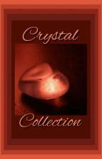 Crystal Collection by MidwichTriffid