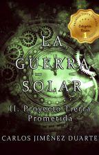 La Guerra Solar --- SEGUNDA PARTE by carlosjimenezduarte