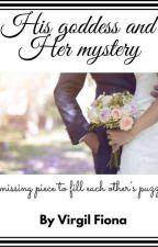 His Goddess & Her mystery  by VirgilFiona