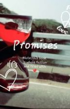 Promises  by FathimaFida3