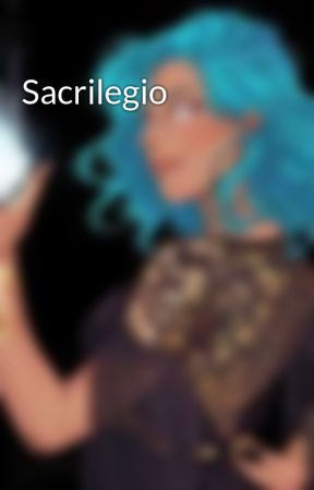 Sacrilegio by AlphaYue