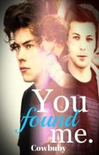 You Found Me. (One Direction - Larry Stylinson) by Cowbuby