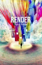 Render by evolution_13