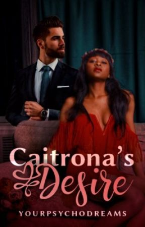 Caitrona's Desire (BWWM) by EB_Writes