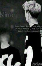[EXO FANFIC] Mirror by peachvirus