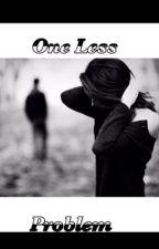 One Less Problem (BWWM) by KingWannie