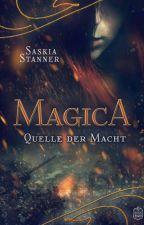 Magica 1 - Quelle der Macht (Leseprobe) by SaskiaSta