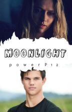 Moonlight 1: Una historia dentro de otra. by powerP12